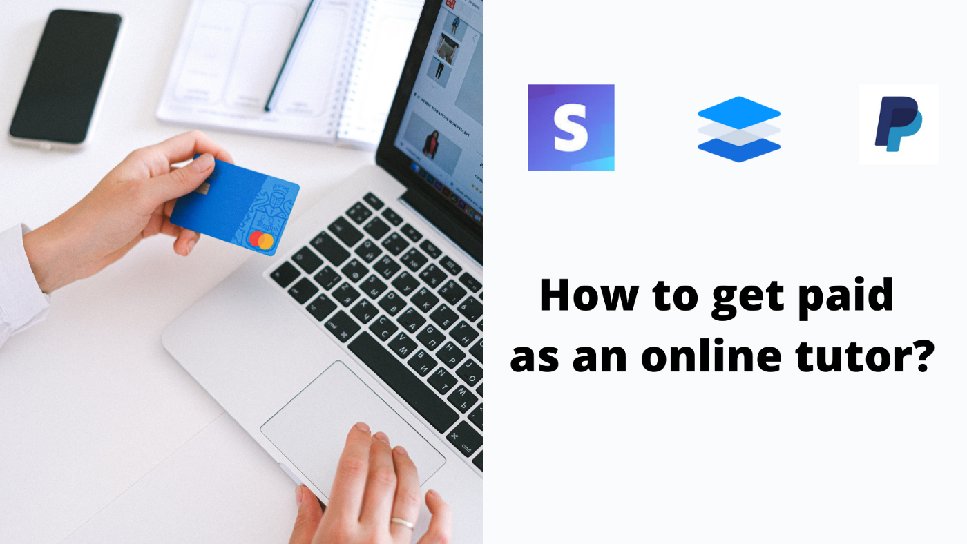 How to get paid as an online tutor?